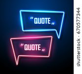 neon sign speech bubble. vector ... | Shutterstock .eps vector #670577344