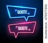 neon sign speech bubble. vector ... | Shutterstock .eps vector #670577353