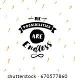 the possibilities are endless.... | Shutterstock .eps vector #670577860