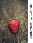 strawberry on the board | Shutterstock . vector #670620730
