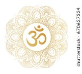 golden aum om ohm symbol in... | Shutterstock .eps vector #670627324