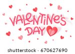 valentines day pink paper sign... | Shutterstock . vector #670627690