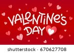 white valentines day sign with... | Shutterstock . vector #670627708