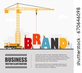 crane and brand building.... | Shutterstock .eps vector #670646098