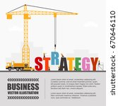 crane and strategy building.... | Shutterstock .eps vector #670646110