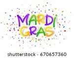 traditional colors mardi gras... | Shutterstock . vector #670657360