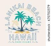 hawaii beach typography  tee...   Shutterstock .eps vector #670702579