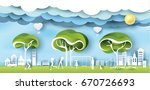 green eco city and life paper... | Shutterstock .eps vector #670726693