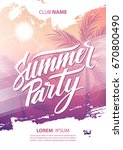 summer party poster with hand... | Shutterstock .eps vector #670800490