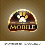Stock vector  gold emblem with paw icon and mobile text inside 670803610