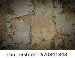 peeling paint on the old... | Shutterstock . vector #670841848