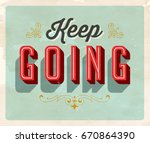 vintage style inspirational... | Shutterstock .eps vector #670864390