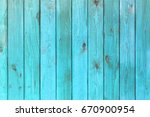 the old blue wood texture with... | Shutterstock . vector #670900954