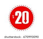20 percentage off discount... | Shutterstock .eps vector #670993090
