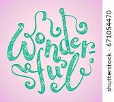 hand lettering of word... | Shutterstock .eps vector #671054470