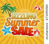 sizzling summer sale... | Shutterstock .eps vector #671090584