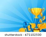 realistic gold cup  laurel... | Shutterstock .eps vector #671102530