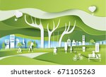 green eco city and life paper... | Shutterstock .eps vector #671105263