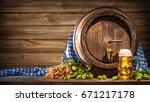 oktoberfest beer barrel and... | Shutterstock . vector #671217178