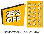 set of discounts 25  off... | Shutterstock .eps vector #671242369