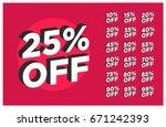 set of discounts 25  off... | Shutterstock .eps vector #671242393