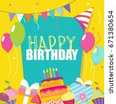 happy birthday vector card.... | Shutterstock .eps vector #671380654