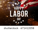 happy labor day banner ... | Shutterstock . vector #671412058