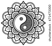 vector henna tatoo mandala. yin ... | Shutterstock .eps vector #671473300