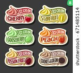 vector set of fruit ice cream... | Shutterstock .eps vector #671485114