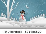 snowman in snow forest. vector... | Shutterstock .eps vector #671486620