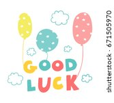 good luck inscription and... | Shutterstock .eps vector #671505970