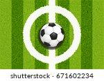 soccer field center with ball ... | Shutterstock .eps vector #671602234