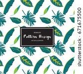pattern flower tropical summer... | Shutterstock .eps vector #671675500