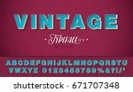 3d vector vintage font and... | Shutterstock .eps vector #671707348