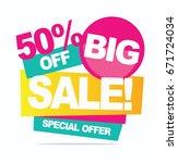 big sale banner. vector... | Shutterstock .eps vector #671724034
