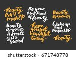 set of beauty quotes.  hand... | Shutterstock .eps vector #671748778