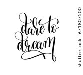 dare to dream black and white... | Shutterstock .eps vector #671807500