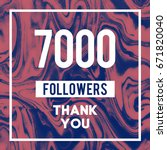 7000 followers a thank you...   Shutterstock . vector #671820040