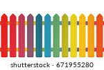 rainbow colored picket fence... | Shutterstock .eps vector #671955280