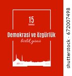 turkey holiday demokrasi ve  zg ... | Shutterstock .eps vector #672007498