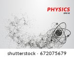 atom of the particles. the atom ... | Shutterstock .eps vector #672075679