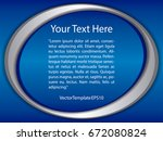 template blue  silver and white ... | Shutterstock .eps vector #672080824