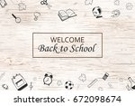 welcome back to school... | Shutterstock . vector #672098674