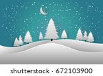 pines in snow. vector... | Shutterstock .eps vector #672103900