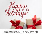 happy holidays cheerful... | Shutterstock . vector #672249478