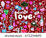 love hand lettering and doodles ... | Shutterstock .eps vector #672254890