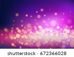 luminescence bokeh. lights of... | Shutterstock .eps vector #672366028