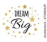 Dream Big Inspiration Quote....