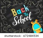 hand written trendy quote 'back ... | Shutterstock .eps vector #672484534