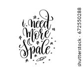 i need more space black and... | Shutterstock .eps vector #672550288